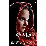 Assia: Captivating 1st Century Biblical Novel (Servant Siblings Book 3)