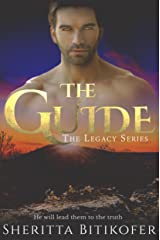 The Guide (A Legacy Series Novella) (The Legacy Series Book 2) Kindle Edition