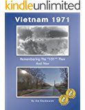 """Vietnam 1971: Remembering The """"101st"""" Then And Now"""