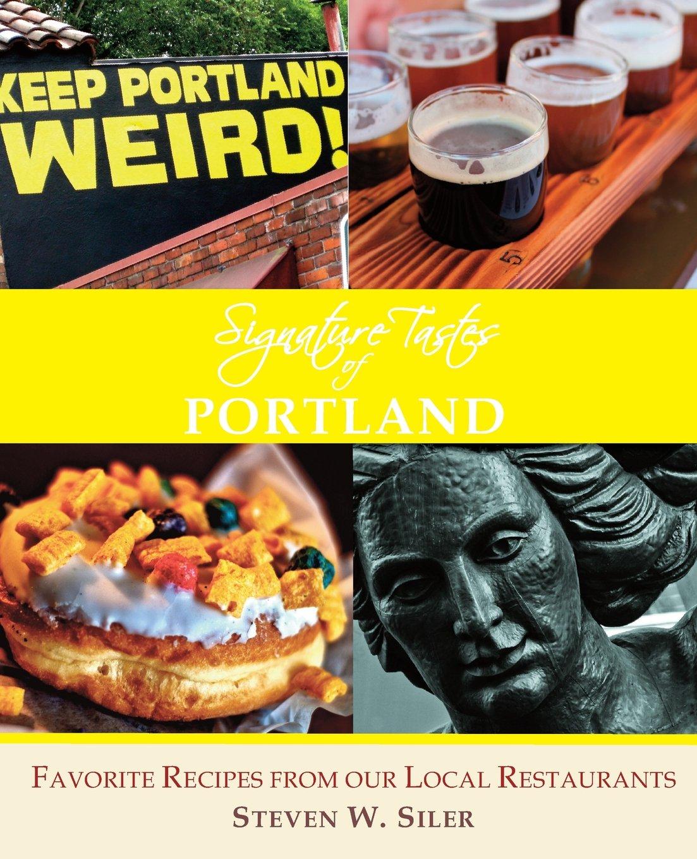 Signature Tastes of Portland