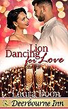 Lion Dancing for Love (Deerbourne Inn Series)
