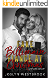 Fake Billionaire Fiancé at Christmas: A Romantic Comedy