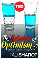 The Science of Optimism: Why We're Hard-Wired for Hope Kindle Edition