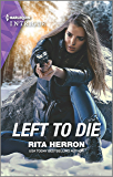 Left to Die (A Badge of Honor Mystery Book 2)
