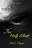 The Holy Ghost (The Holy Trinity Book 1)