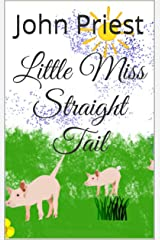 Little Miss Straight Tail Kindle Edition