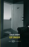 Cat Chaser (versione italiana) (Einaudi. Stile libero. Noir)
