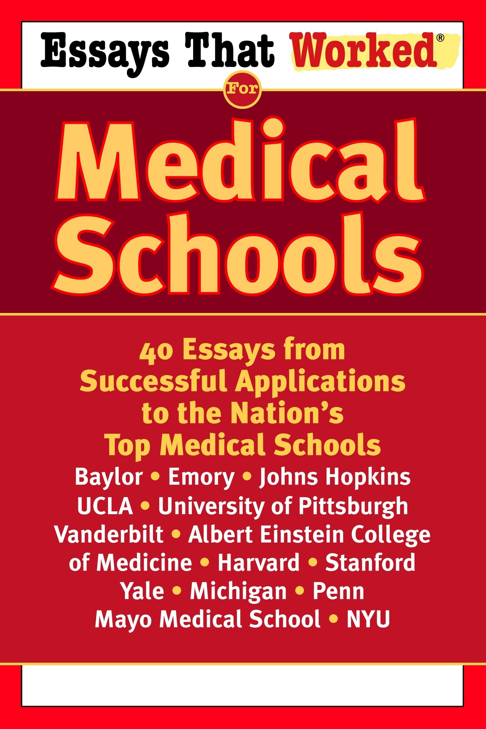 Essays That Worked for Medical Schools: 40 Essays from Successful  Applications to the Nation's Top Medical Schools: Emily Angel Baer,  Stephanie B. Jones: ...