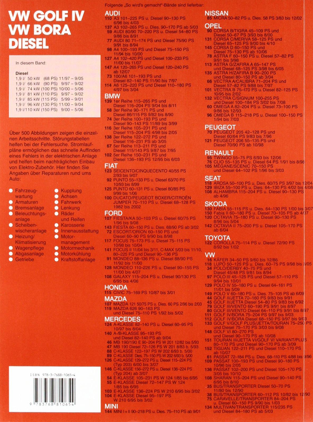 So wird\'s gemacht. VW Golf IV Diesel 68-150 PS ab 9/97 bis 9/03 ...