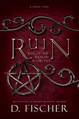 Ruin (Rise of the Realms: Book Five) Kindle Edition