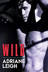 WILD: An Enemies to Lovers Romance Kindle Edition