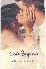 Cada Segundo (Spanish Edition) Kindle Edition