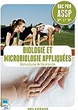 Biologie et microbiologie appliquées 2e, 1re, Tle Bac Pro ASSP : Structure & Domicile