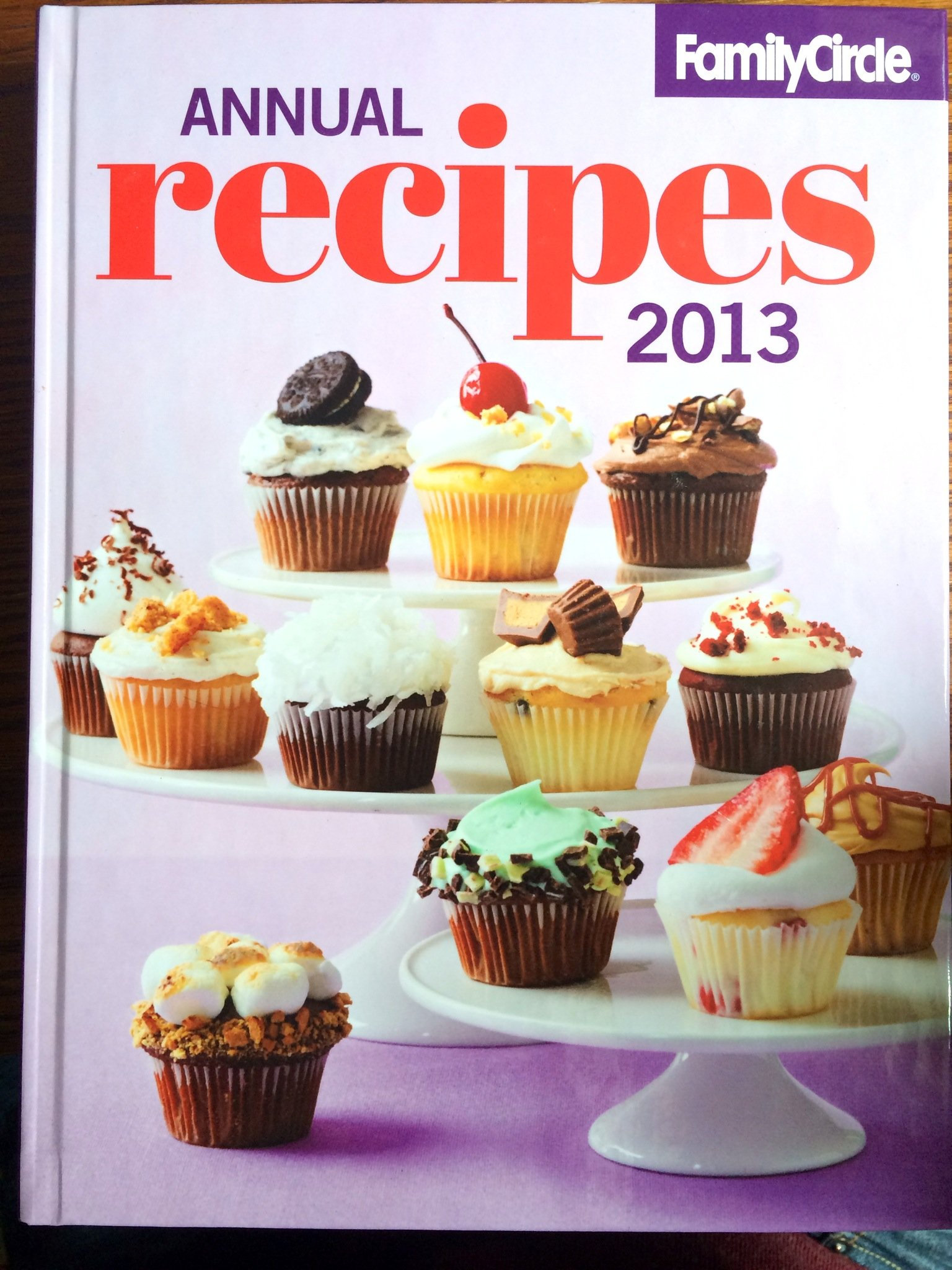 Read Online Family Circle: Annual Recipes 2013 ebook