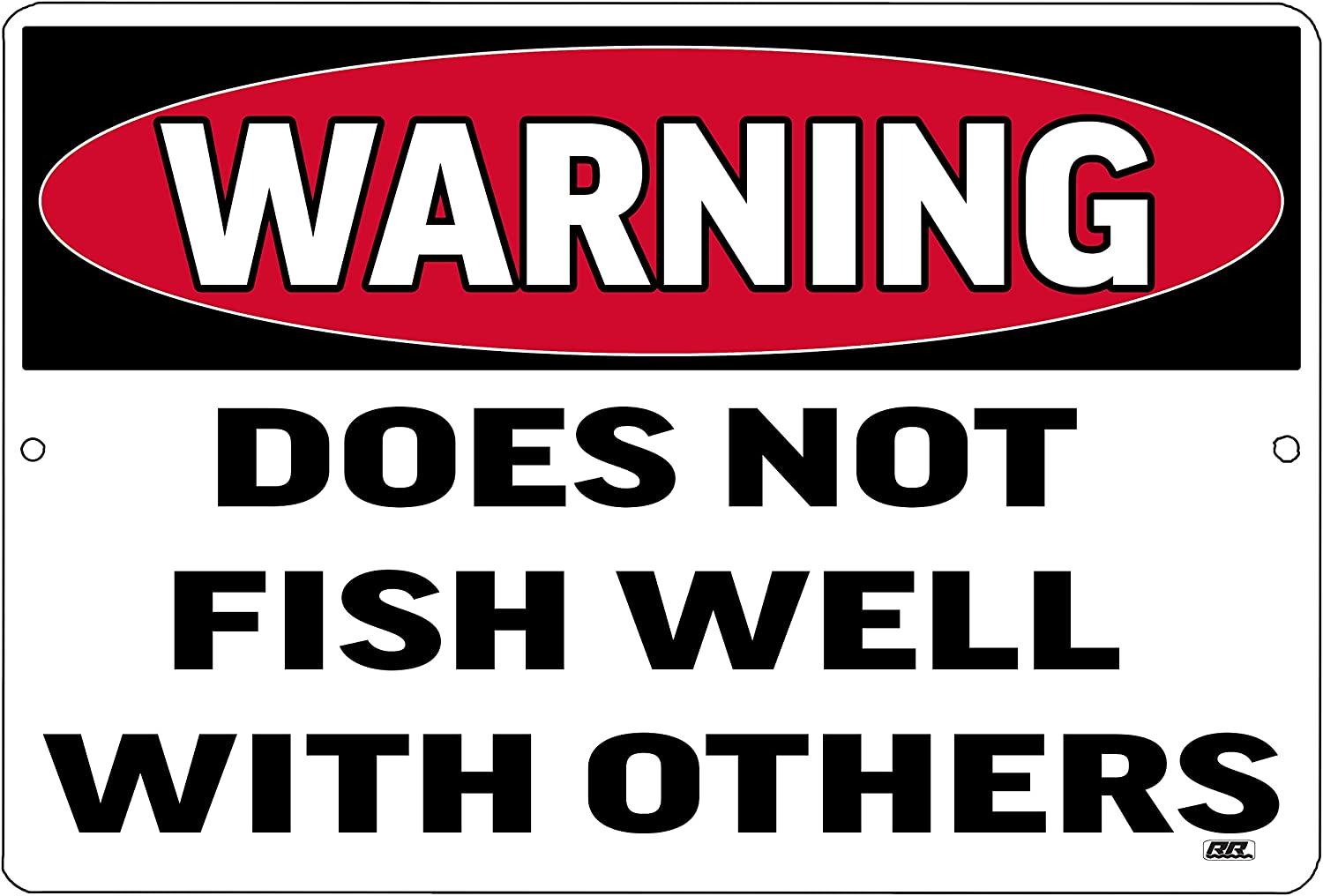 Rogue River Tactical Funny Fishing Boat Metal Tin Sign Wall Decor Man Cave Bar Warning Does Not Fish Well with Others