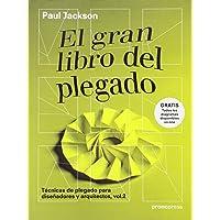 El gran libro del plegado: Técnicas de plegado para diseñadores y arquitectos 2