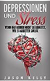 Depressionen und Stress: Wenn das Gehirn nicht so arbeitet, wie es arbeiten sollte