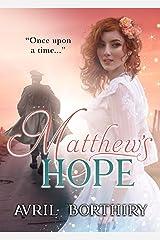 Matthew's Hope Kindle Edition