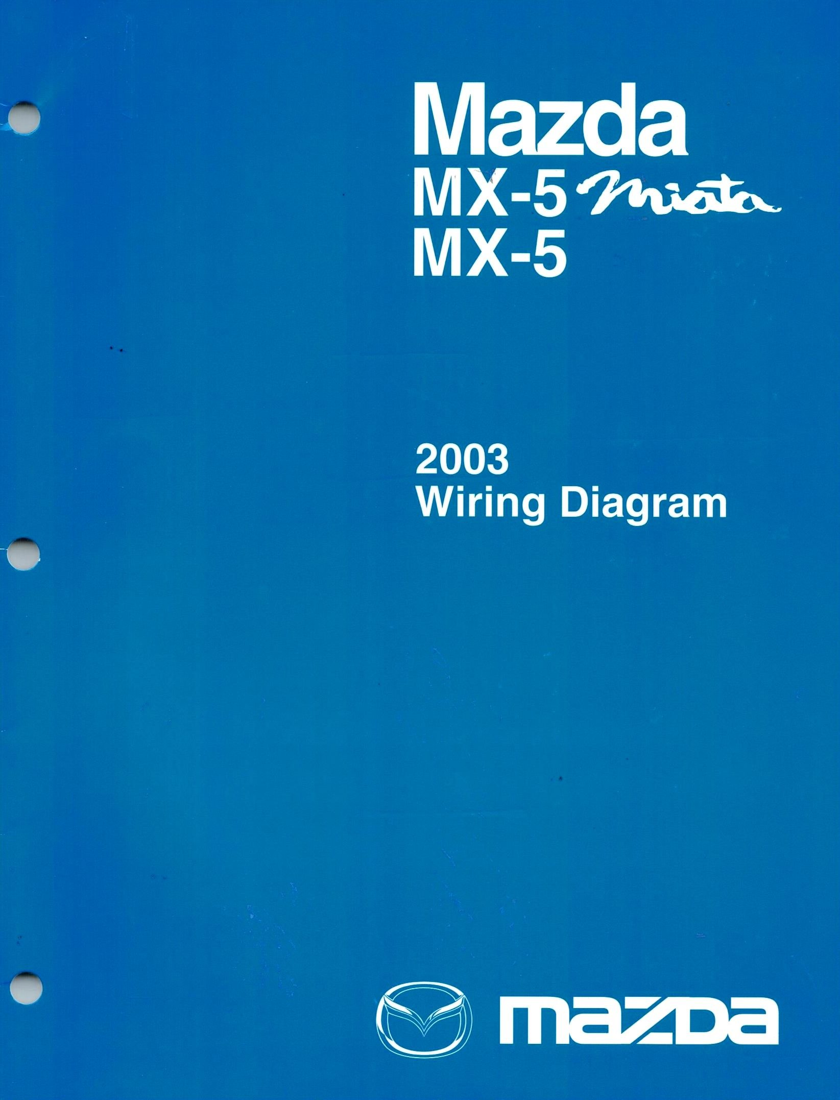 2003 mazda mx-5 miata factory wiring diagrams, part no  9999-95-026g-03  paperback – 2002