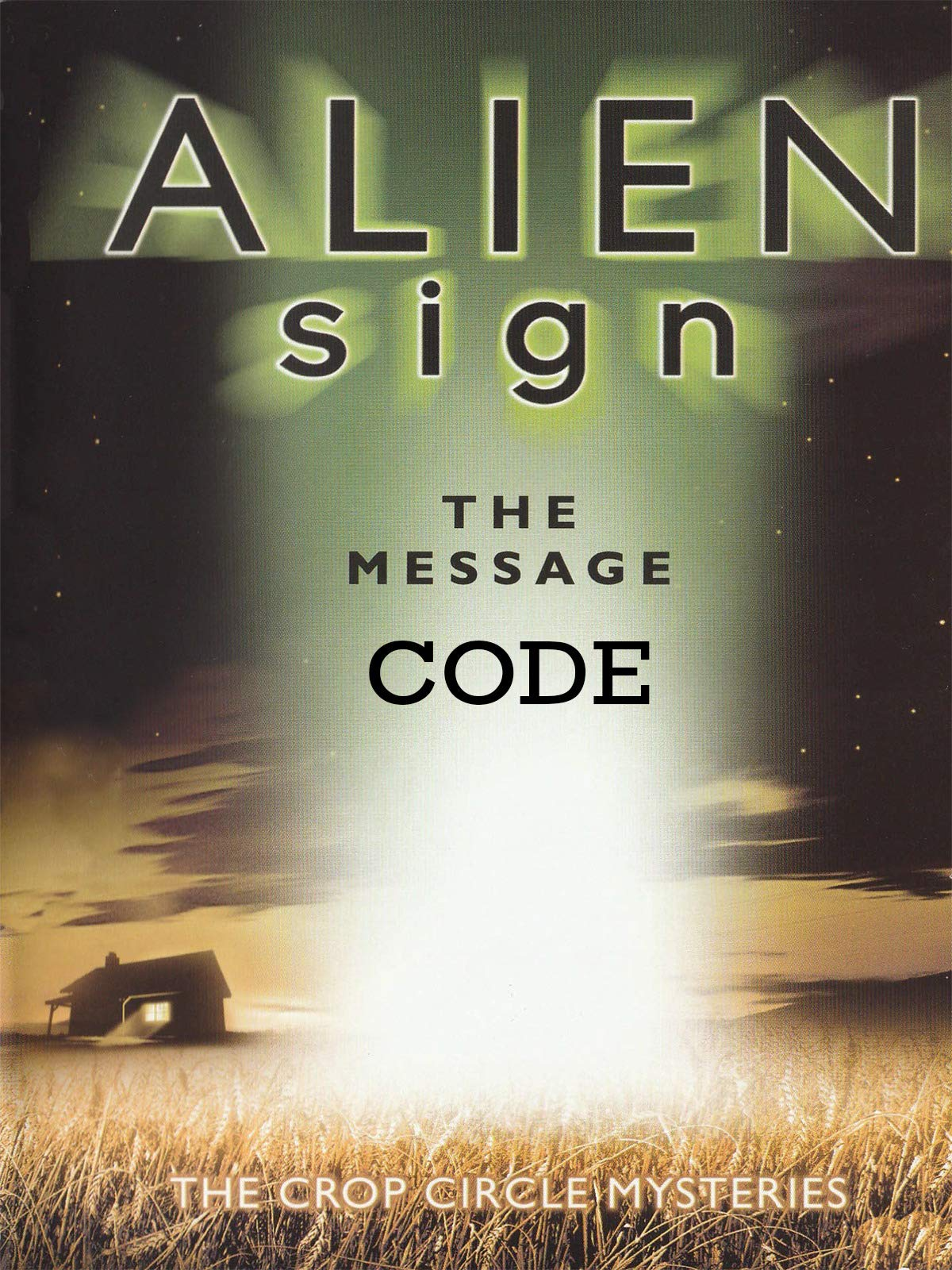 Alien Signs The Message Code