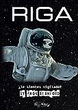 RIGA: ¿Te sientes Vigilado?