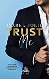 Trust Me (West Side Book 2)