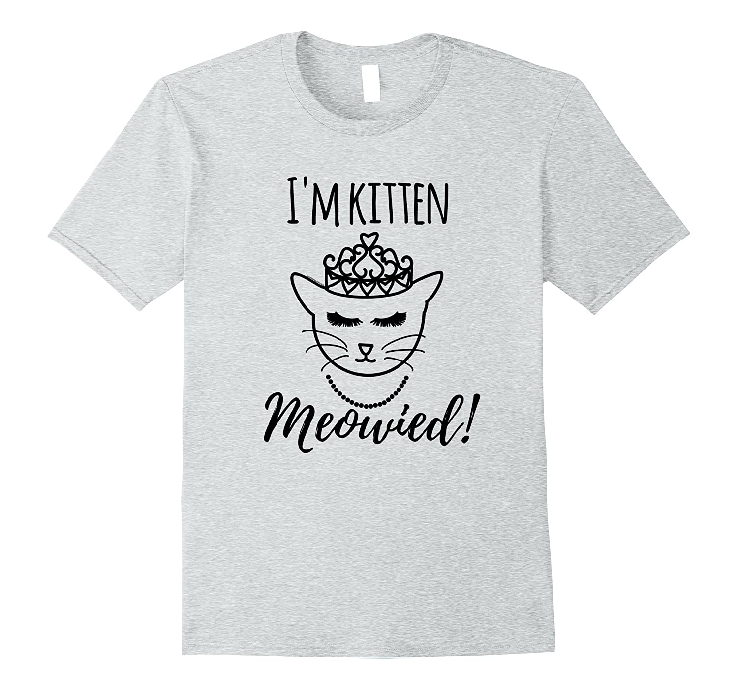 Funny Cat Lover Engagement Gift I'm Getting Meowied Shirt-FL