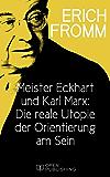 Meister Eckhart und Karl Marx: Die reale Utopie der Orientierung am Sein: Meister Eckhart and Karl Marx on Having and Being
