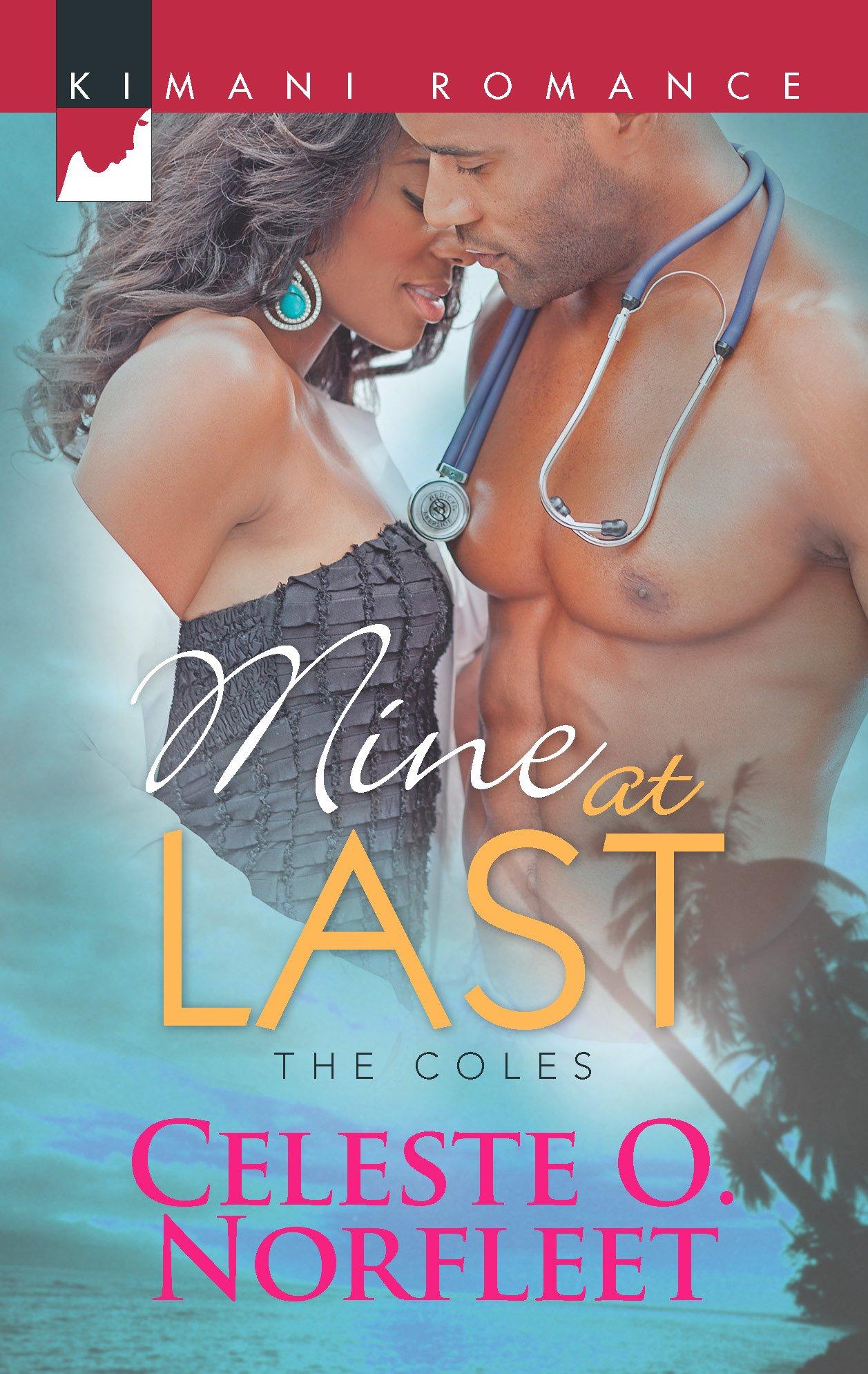 Mine at Last (The Coles): Celeste O. Norfleet: 9780373862986: Amazon.com:  Books