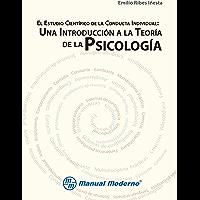 El estudio científico de la conducta individual