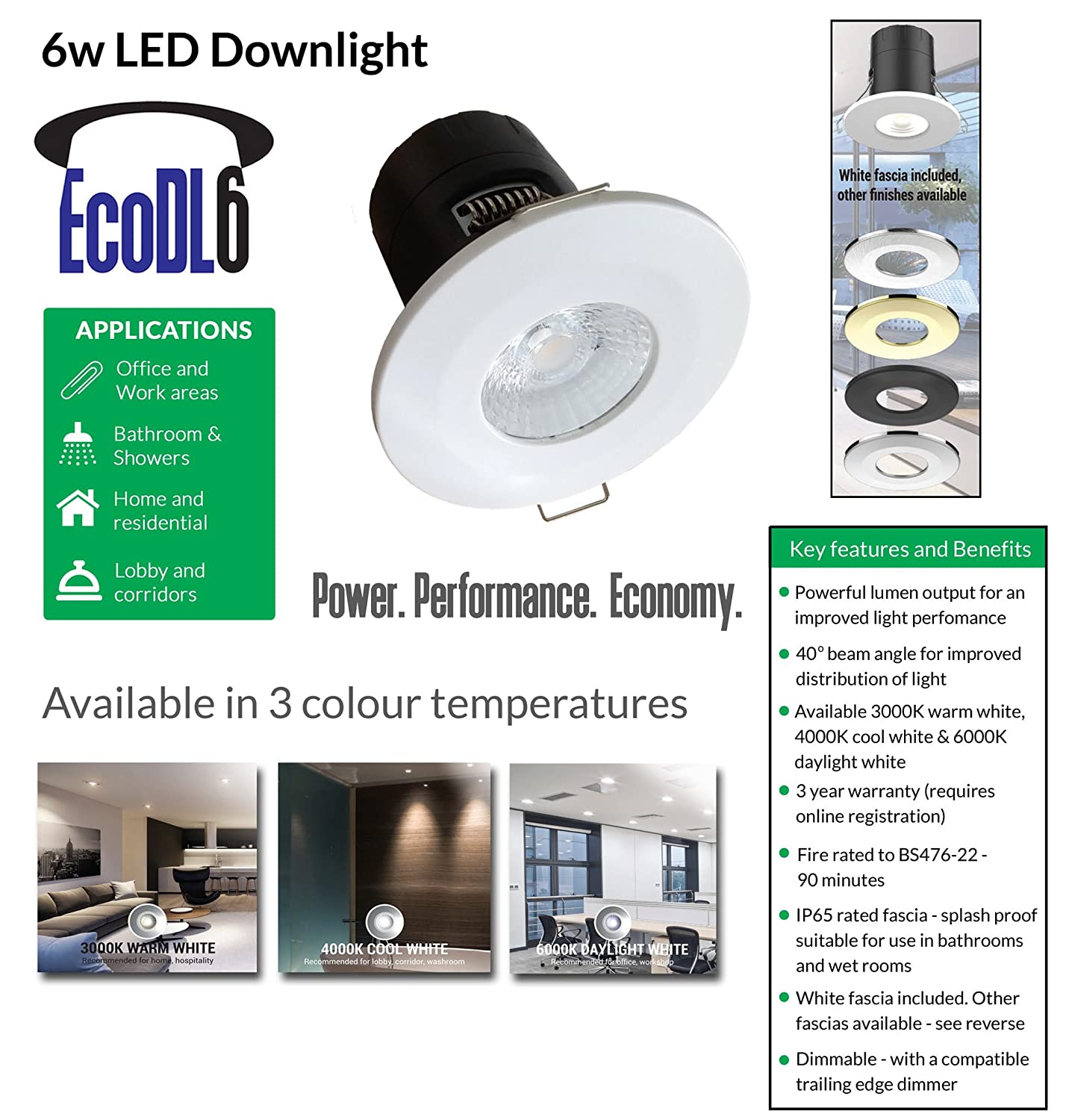 55mm Cutout. ECO DL6-6w LED Downlight 610 Lumen 40 Degree Beam Angle Dimmable IP65 Fire Rated Fascia 4000k Cool White Chrome Bezel