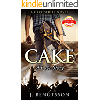 Cake A Love Story: A Cake Series Novel book cover
