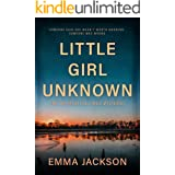 LITTLE GIRL UNKNOWN (A Cherrystone Creek Mystery Book 1)