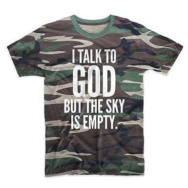 Amazoncom I Talk To God But The Sky Is Empty Atheist Mens T Shirt