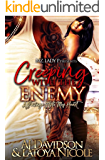 Creeping With The Enemy: A Savage Stole My Heart (English Edition)