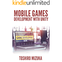 MOBILE GAMES DEVELOPMENT WITH UNITY