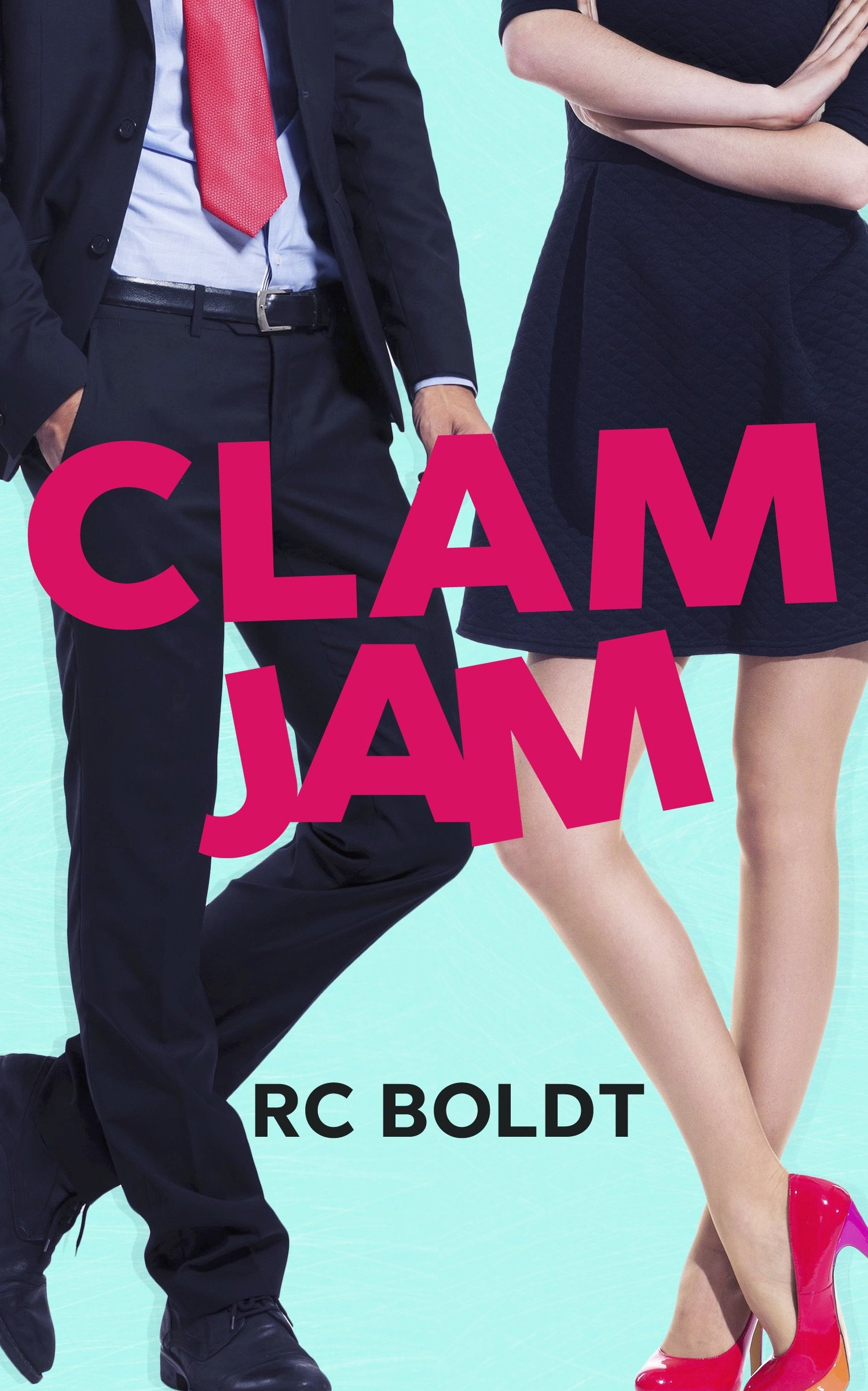 Clam Jam: Boldt, RC: 9781682309964: Amazon.com: Books