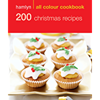 Hamlyn All Colour Cookery: 200 Christmas Recipes: Hamlyn All Colour Cookbook