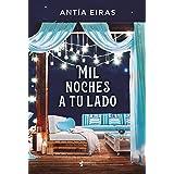 Mil noches a tu lado (Contemporánea) (Spanish Edition)