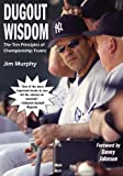 Dugout Wisdom: The Ten Principles of Championship Teams (English Edition)