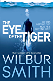 The Eye of the Tiger (English Edition)