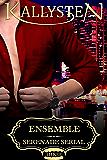 Ensemble (Serenade Serial Book 3)