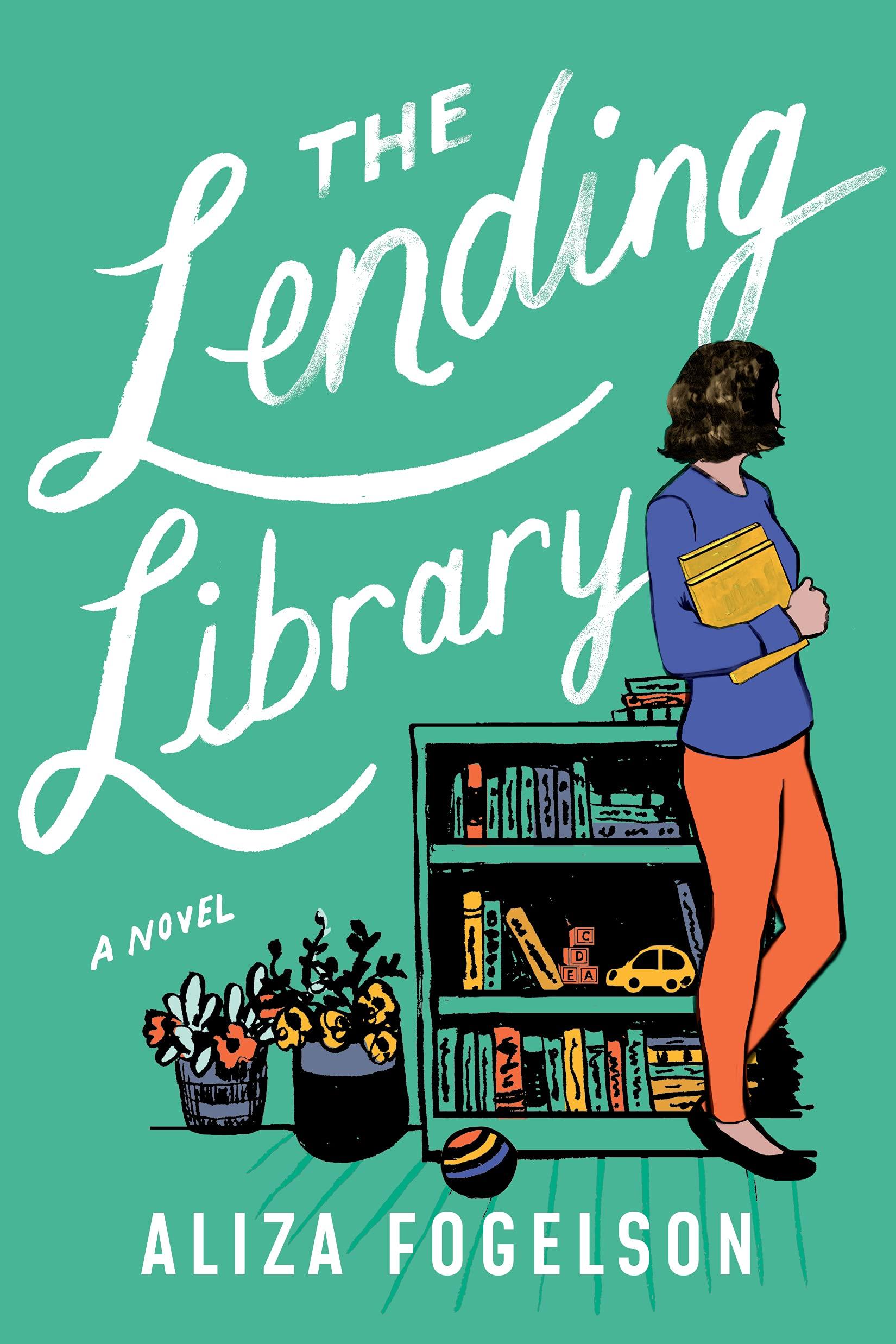 The Lending Library: A Novel: Fogelson, Aliza: 9781503904019: Amazon.com: Books