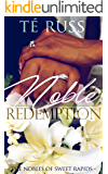 Noble Redemption (The Nobles of Sweet Rapids Book 3)