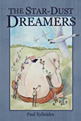 The Star-Dust Dreamers Kindle Edition