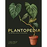 Plantopedia: The Definitive Guide to Houseplants