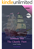 The Ghostly Fleet (Bertram Bile): Bertram and Molly (Book 5)