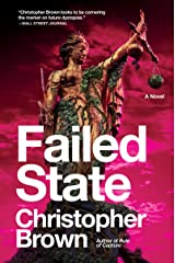 Failed State: A Novel (Dystopian Lawyer Book 2) Kindle Edition