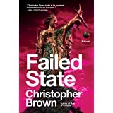 Failed State: A Novel (Dystopian Lawyer, 2)