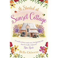 It Started at Sunset Cottage: A gorgeous summer romance perfect for fans of Katie Fforde